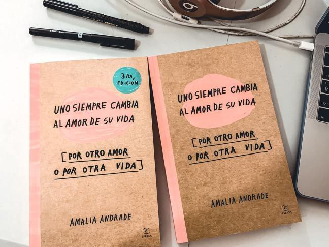 Uno siempre cambia al amor de su vida por otro amor o por otra vida de Amalia Andrade